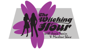 The Witching Hour with Jessie Twain and Marlene Shaw